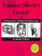 Turbo-Mom's Guide to Saving Money Without Wasting Time
