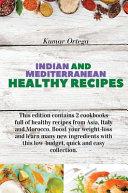 Indian and Mediterranean Health Cookbook