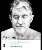 Very Little...Almost Nothing: Death, Philosophy, Literature