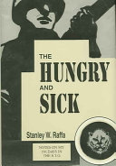 The Hungry and Sick