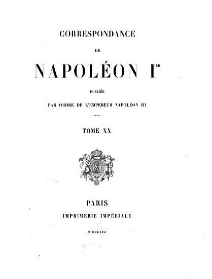 Correspondance de Napol  on Ier  16 octobre 1809 31 juillet 1810 PDF