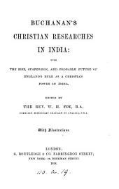 Buchanan's Christian researches in India, ed. by W.H. Foy