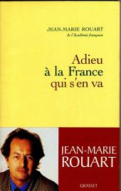 Adieu à la France qui s'en va