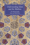 Understanding Islam and the Muslims