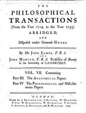 The Philosophical Transactions and Collections, to the End of the Year 1700: Containing pt. 1, The mathematical papers; pt. 2, The physiological papers; pt. 3, the anatomical papers; pt. 4, The philological and miscellaneous papers, by J. Eames and J. Martyn