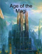 Age of the Magi