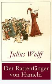 Der Rattenfänger von Hameln (Vollständige Ausgabe): Die bekannteste deutsche Sage