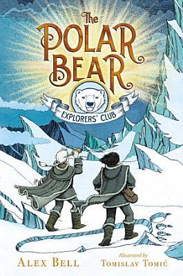 The Polar Bear Explorers  Club