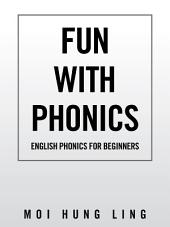 Fun with Phonics: English Phonics for Beginners