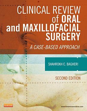 Clinical Review of Oral and Maxillofacial Surgery   E Book PDF