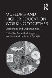 Museums and Higher Education Working Together PDF