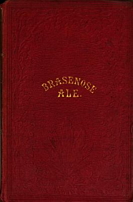 Brasenose ale  A collection of poems presented annually by the butler of Brasenose college on Shrove Tuesday