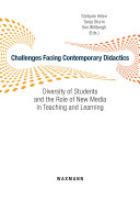 Challenges Facing Contemporary Didactics. Diversity of Students and the Role of New Media in Teaching and Learning