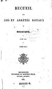 Premiers Actes du Nouveau Gouvernement de la Belgique: Volume45