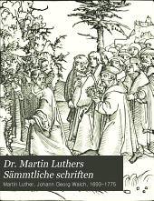 Dr. Martin Luthers Sämmtliche schriften: Band 14