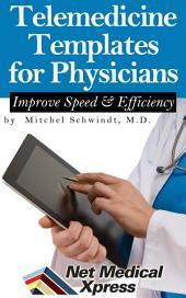 Telemedicine Templates: Improve Speed and Efficiency