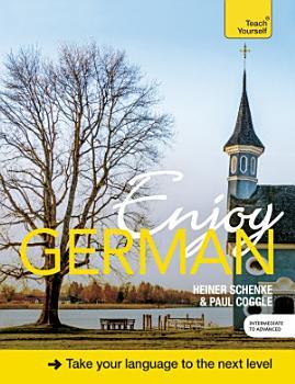 Enjoy German Intermediate to Upper Intermediate Course PDF