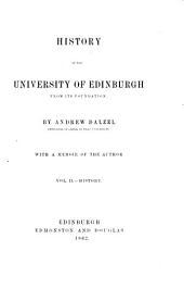 History of the University of Edinburgh [ed. by D. Laing
