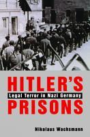 Hitler   s Prisons PDF
