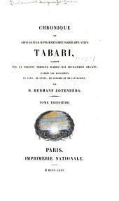 Chronique de Abou Djafar-Moʻhammed-ben Djarir-ben-Yezid Tabari: Volume3