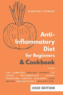 Anti Inflammatory Diet for Beginners and Cookbook