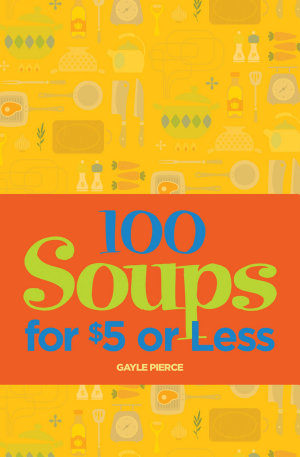 100 Soups for  5 or Less