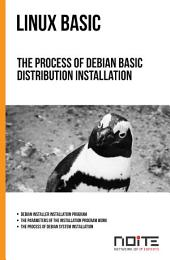 The process of Debian basic distribution installation: Linux Basic. AL1-017
