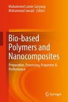 Bio based Polymers and Nanocomposites PDF