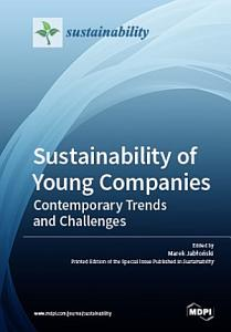 Sustainability of Young Companies   Contemporary Trends and Challenges