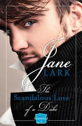 The Scandalous Love of a Duke