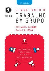 Planejando o Trabalho em Grupo: Estratégias para Salas de Aula Heterogêneas