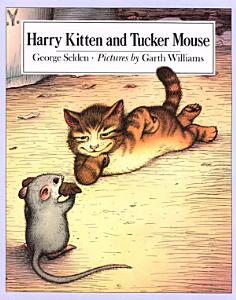 Harry Kitten and Tucker Mouse Book