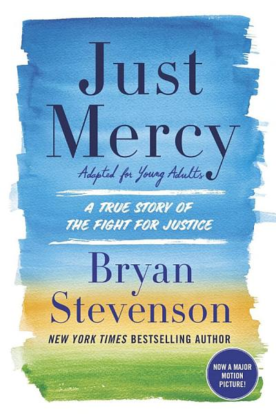Download Just Mercy  Adapted for Young Adults  Book