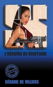 SAS 28 L'Héroïne de Ventiane