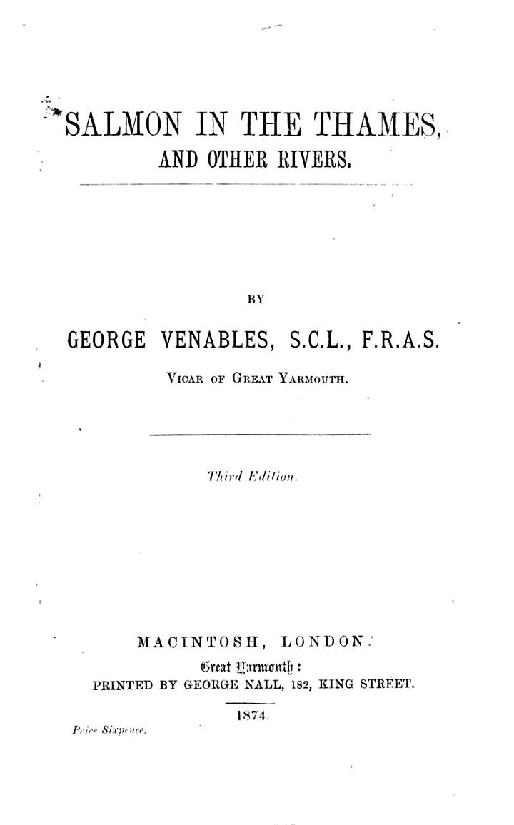 Salmon in the Thames, and Other Rivers