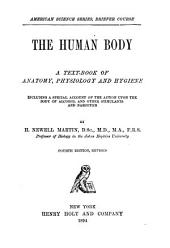 The Human Body: A Text-book of Anatomy, Physiology, and Hygiene