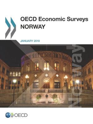 OECD Economic Surveys  Norway 2018 PDF