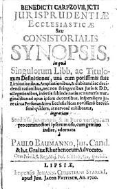 Iurisprudentiae Ecclesiasticae Seu Consistorialis Synopsis