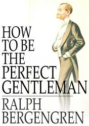 How To Be The Perfect Gentleman Book PDF
