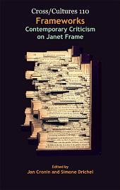 Frameworks: Contemporary Criticism on Janet Frame