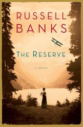 The Reserve: A Novel