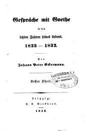 Gespräche mit Goethe in den letzten Jahren seines Lebens, 1823-1832