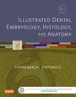 Illustrated Dental Embryology  Histology  and Anatomy   E Book PDF