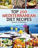 Top 200 Mediterranean Diet Recipes Book PDF