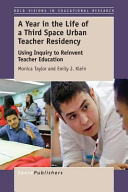 A Year in the Life of AThird SpaceUrban Teacher Residency PDF