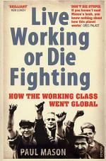 Live Working or Die Fighting