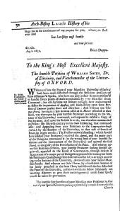 The History of the Troubles and Tryal of the Most Reverend Father in God, and Blessed Martyr, William Laud, Lord Archbishop of Canterbury: Volume 2