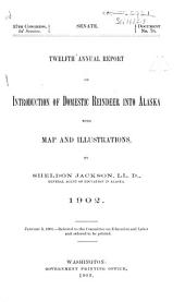 Annual Report on Introduction of Domestic Reindeer Into Alaska: Volume 12