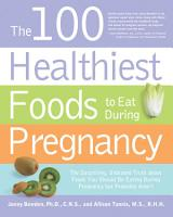 The 100 Healthiest Foods to Eat During Pregnancy PDF
