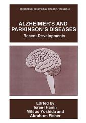 Alzheimer's and Parkinson's Diseases: Recent Developments